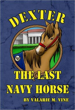 Dexter, the Last Navy Horse