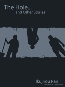 The Hole and Other Stories