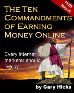 The Ten Commandments of Earning Money Online