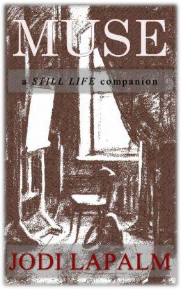 Muse: a Still Life companion