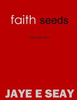 Faith Seeds: Volume Two