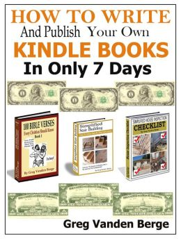 How To Write And Publish Your Own Kindle Book