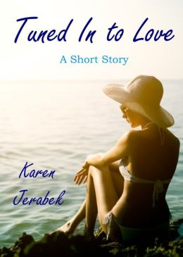 Tuned In to Love: A Short Story