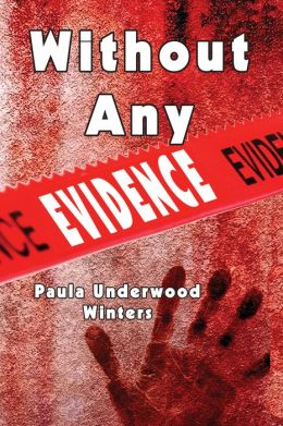 Without Any Evidence