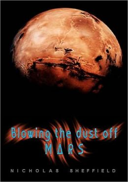 Blowing the Dust off Mars (2012)