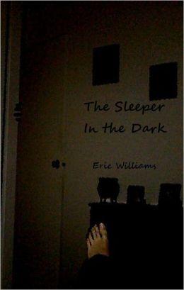 The Sleeper in the Dark