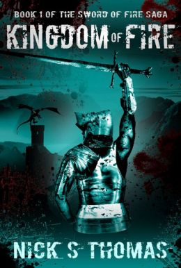 Kingdom of Fire (The Sword of Fire Saga)