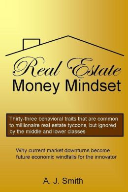The Real Estate Money Mindset