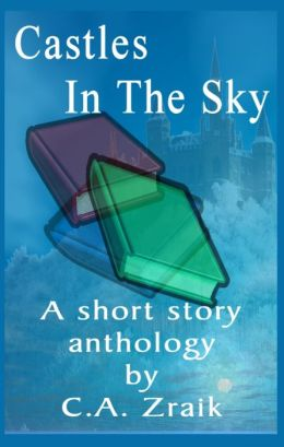 Castles In The Sky: Fantasy Short Story Collection