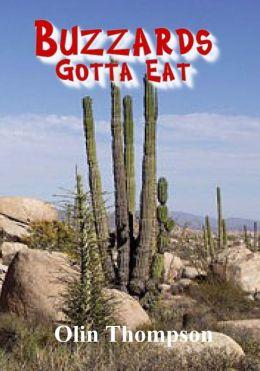 Buuzzards Gotta Eat