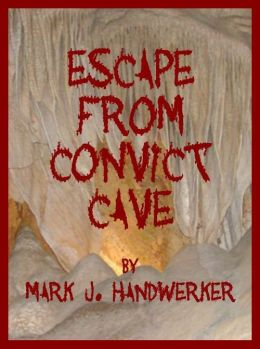 Escape From Convict Cave