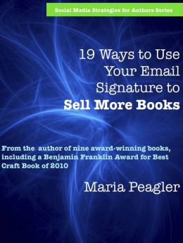 19 Ways to Use Your Email Signature to Sell More Books