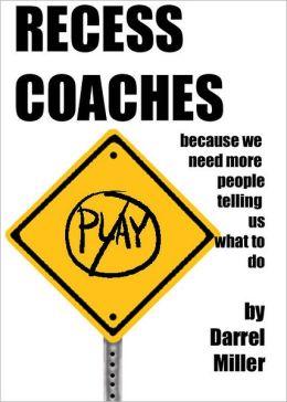 Recess Coaches
