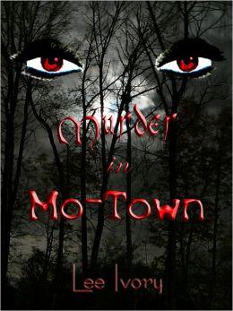 Murder In Mo-Town
