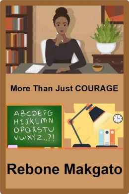 More Than Just Courage