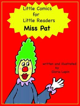 Little Comics for Little Readers: Miss Pat