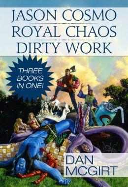 Jason Cosmo: Royal Chaos - Dirty Work