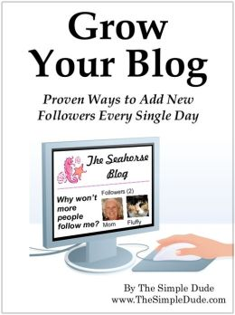 Grow Your Blog: Proven Ways To Add Followers Every Single Day