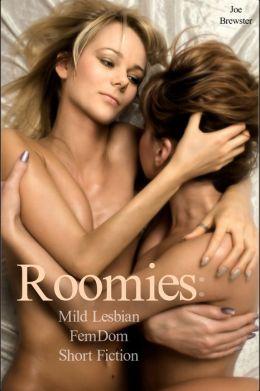 Roomies: Mild Lesbian FemDom Short Fiction