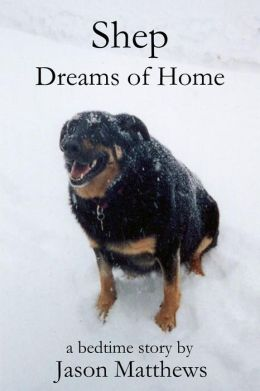 Shep Dreams of Home