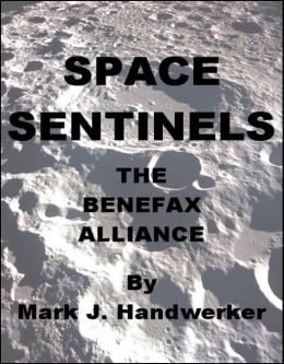 Space Sentinels I: The Benefax Alliance