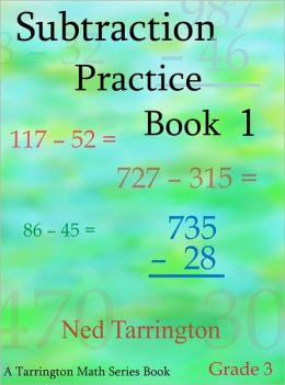 Subtraction Practice Book 1, Grade 3