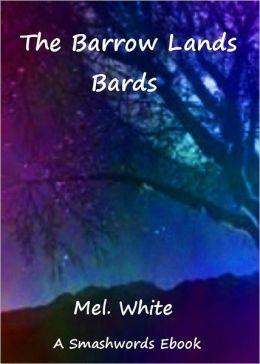 The Barrow Lands Bards