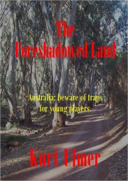 The Foreshadowed Land