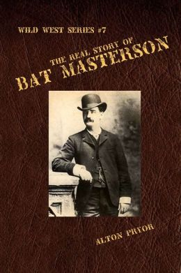 The Real Story of Bat Masterson