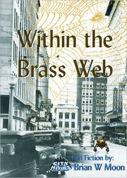 Within the Brass Web.