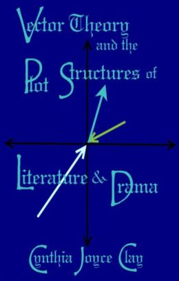 Vector Theory and the Plot Structures of Literature and Drama