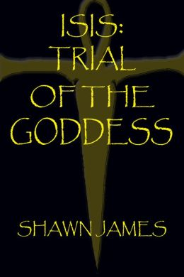 Isis: Trial of the Goddess