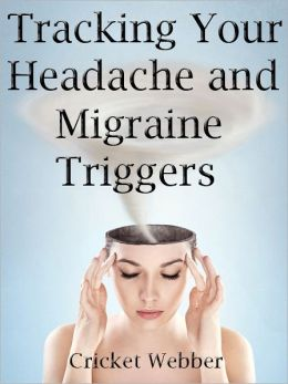 Tracking Your Headache and Migraine Triggers
