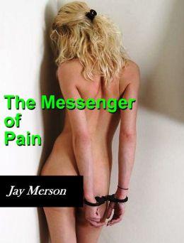 The Messenger of Pain (BDSM erotica)