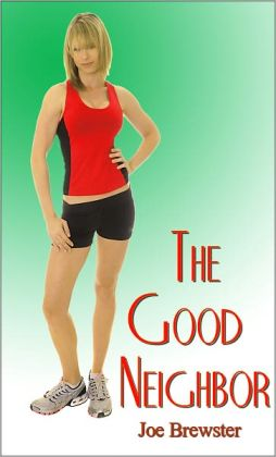 The Good Neighbor: Short Sweet Erotica Story