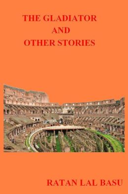 The Gladiator And Other Stories