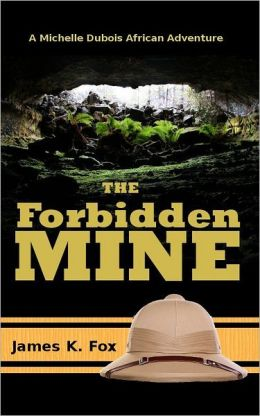 The Forbidden Mine