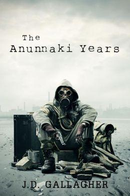 The Anunnaki Years (Book One)