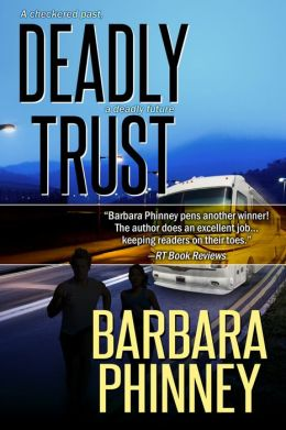 Deadly Trust (Inspirational Romantic Suspense)