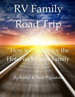 RV Family Road Trip