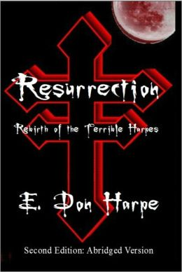 Resurrection: Rebirth Of The Terrible Harpes