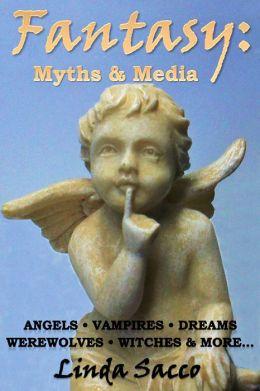 Fantasy: Myths and Media