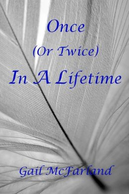 Once (or Twice) In A Lifetime