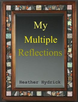 My Multiple Reflections (A Short Story)