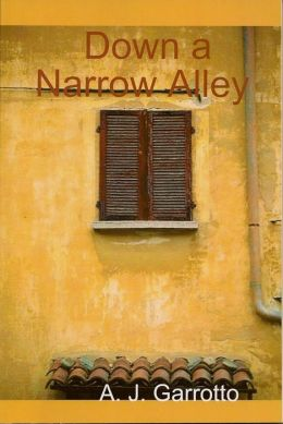 Down a Narrow Alley