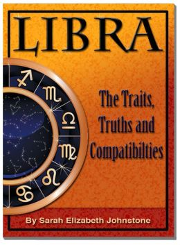 Libra: Star Sign Traits, Truths and Love Compatibility