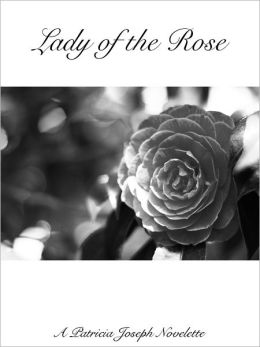 Lady of the Rose