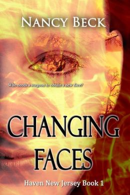 Changing Faces (Haven New Jersey Series #1)