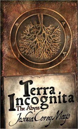 Terra Incognita Book one: The Abyss