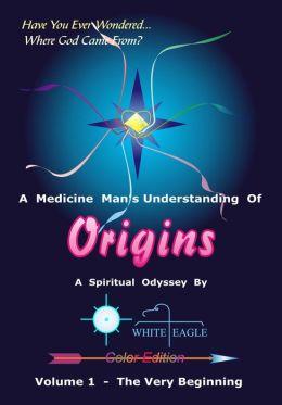 Origins: Volume 1 - The Very Beginnng